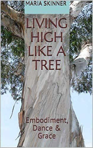Living High Like a Tree